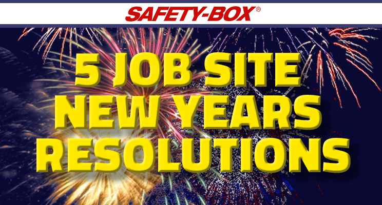 5 job Site News Years Resolutions